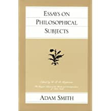 Essays on Philosophical Subjects (Glasgow Edition of the Works and Correspondence of Adam Smith) by Adam Smith (1982-01-01)