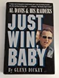 Just Win, Baby, Glenn Dickey, 0151465800