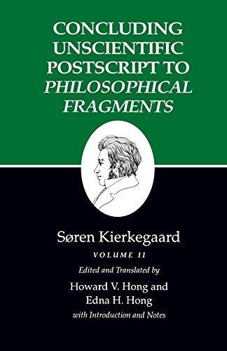 Concluding Unscientific Postscript to Philosophical Fragments, Volume II : (Kierkegaard's Writings, 12) by S??ren Kierkegaard (1992-06-15)
