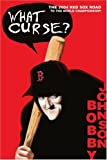 What Curse?, Bobby Johnson, 0595337805