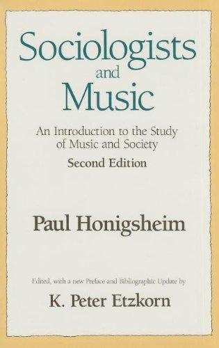 Sociologists and Music por Paul Honigsheim