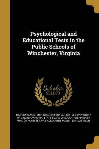 Download Psychological and Educational Tests in the Public Schools of Winchester, Virginia pdf