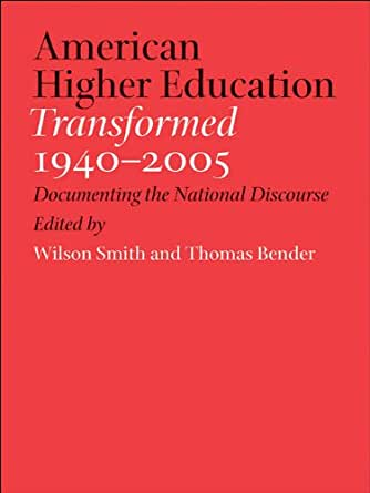 Amazon.com: American Higher Education Transformed, 1940 ...