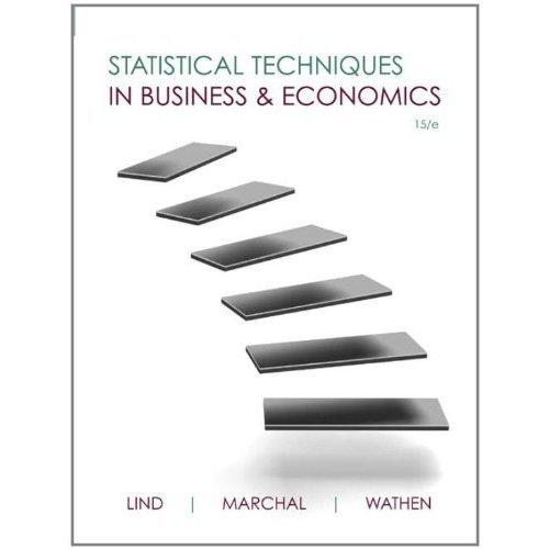 Statistical Techniques in Business & Economics 15/e