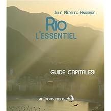 RIO L'ESSENTIEL