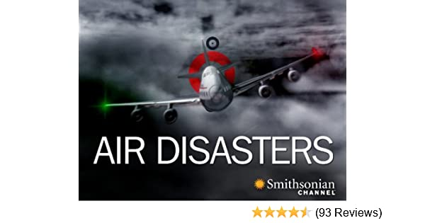 Amazon Watch Air Disasters Season 1 Prime Video