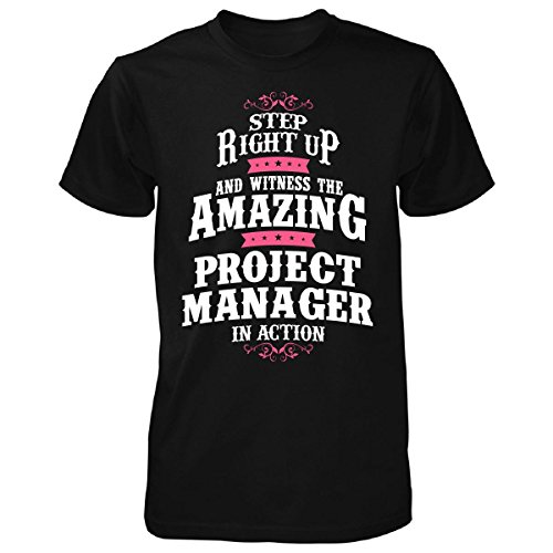 Witness The Amazing Project Manager In Action - Unisex Tshirt