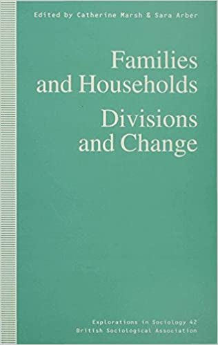 Read online Families and Households: Divisions and Change (Explorations in Sociology.) PDF, azw (Kindle)
