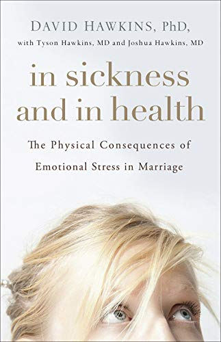 Pdf Self-Help In Sickness and in Health: The Physical Consequences of Emotional Stress in Marriage