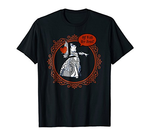 Off With Her Head! - Queen Of Hearts T Shirt Design