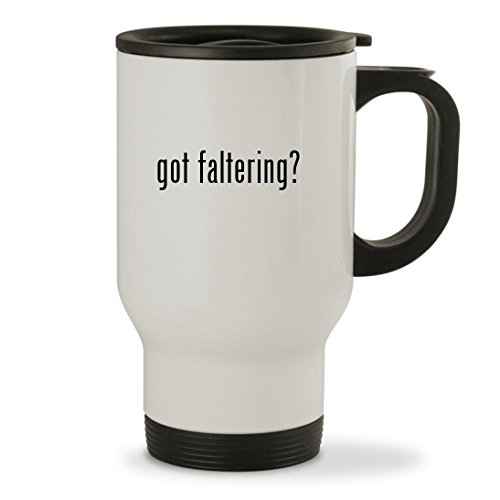 got faltering? - 14oz Sturdy Stainless Steel Travel Mug, White