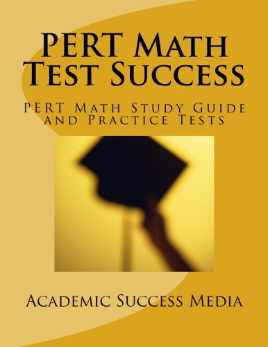 PERT Math Test Success - PERT Math Study Guide and Practice Tests: Florida PERT Postsecondary Education Readiness Math Prep