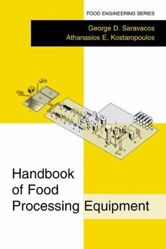 Handbook of Food Processing Equipment (Food Engineering