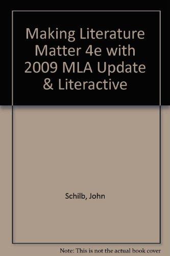 Making Literature Matter 4e with 2009 MLA Update & LiterActive