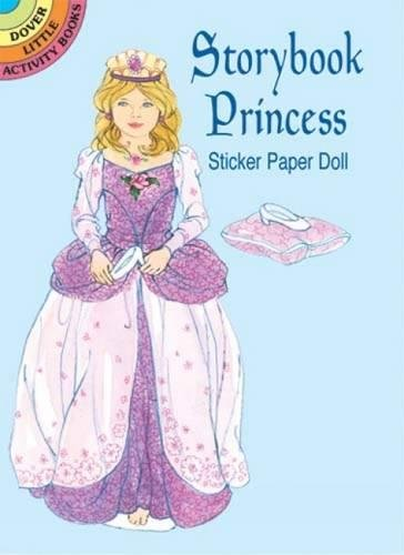 Storybook Princess Sticker Paper Doll (Dover Little Activity Books Paper Dolls)
