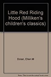 Little Red Riding Hood (Milliken's children's classics)