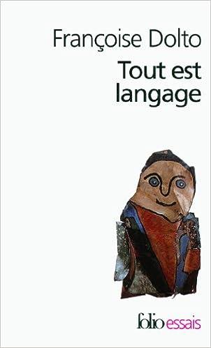 dolto tout est langage