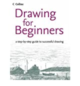 [(Drawing for Beginners: A Step-by-step Guide to Successful Drawing)] [ By (author) Philip Patenall, By (author) Peter Partington, By (author) Bruce Robertson, By (author) David Cook ] [March, 2005]