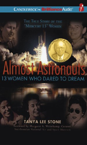 Almost Astronauts: 13 Women Who Dared to Dream by Candlewick on Brilliance Audio