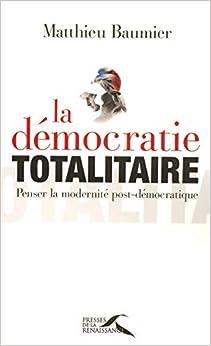 La Démocratie totalitaire