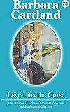 Love Lifts the Curse, Barbara Cartland, 1499791321