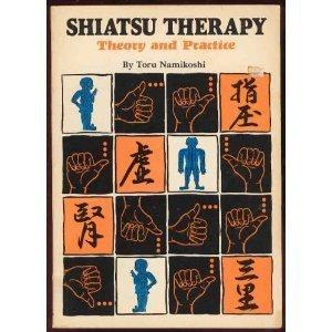 Shiatsu Therapy: Theory and Practice - Shiatsu Theory And Practice
