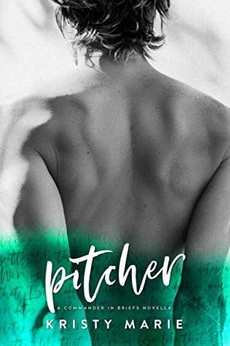 Pitcher: A Commander in Briefs Novella (Pitchers Of A)