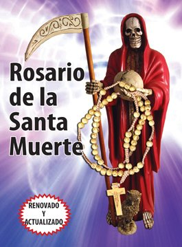 Beautiful Holy Death Rosary and Prayer Book (Text in Spanish)