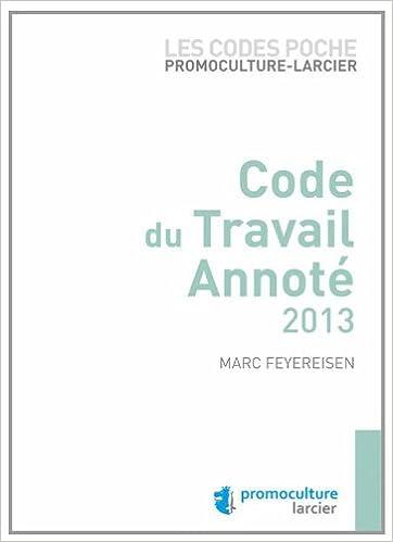 Livres Code du travail luxembourgeois annoté 2013 pdf, epub