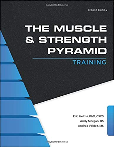 The Muscle and Strength Pyramid: Training: Eric Russell Helms, Andy