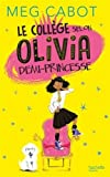 "Afficher ""Le collège selon Olivia demi-princesse"""