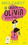 Le collège selon Olivia, demi-princesse par Cabot