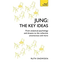 Jung - The Key Ideas: Teach Yourself: An introduction to Carl Jung's pioneering work on analytical psychology, dreams, and the collective unconscious