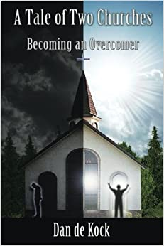 A Tale of Two Churches: Becoming an Overcomer