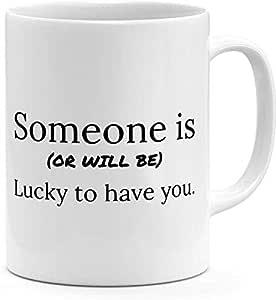 مج مطبوع عليه Someone Is Or Will Be Lucky To Have You Best Friends