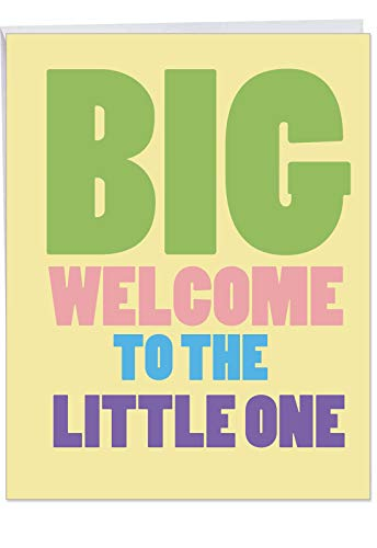 Big Welcome - New Baby Notecard with Envelope (Big 8.5 x 11 Inch) - Big and Bold Letters, Newborn Baby Congratulations Card for Mothers, Fathers, Parents - Baby Shower Gift J4870BBG