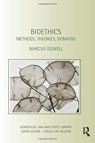 Bioethics (Biomedical Law and Ethics Library)