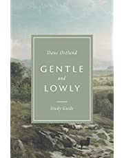 Gentle and Lowly Study Guide