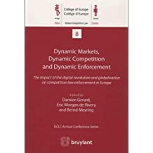 Dynamic Markets, Dynamic Enforcement: Which Competition Policy