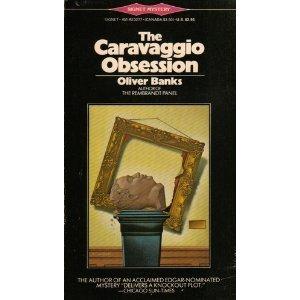 The Caravaggio Obsession