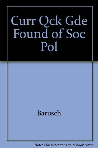 Curr Qck Gde Found of Soc Pol