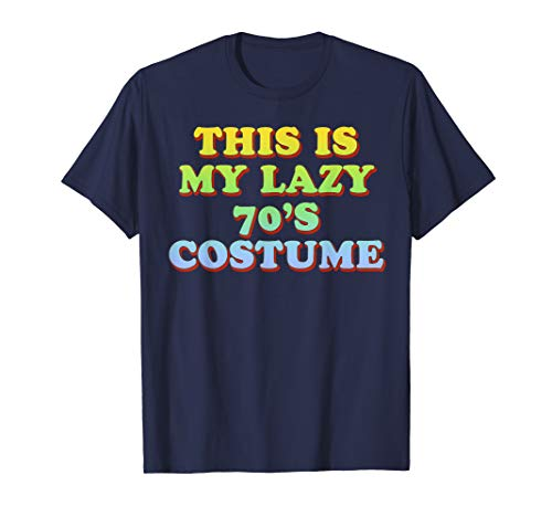 This Is My Lazy 70's Costume T-Shirt Easy Halloween ()