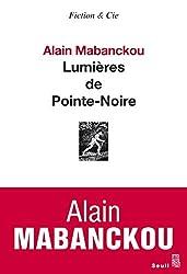 Lumières de Pointe-Noire (Fiction et Cie)