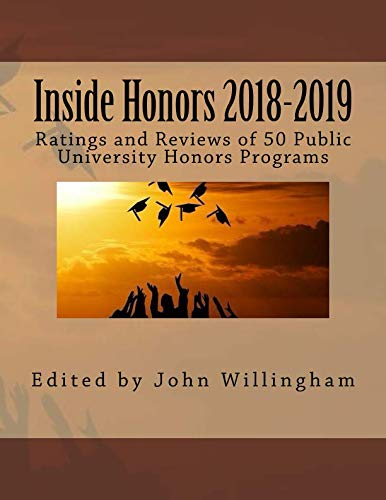 Inside Honors 2018-2019: Ratings and Reviews of 50 Public University Honors Programs (Best University Honors Programs)