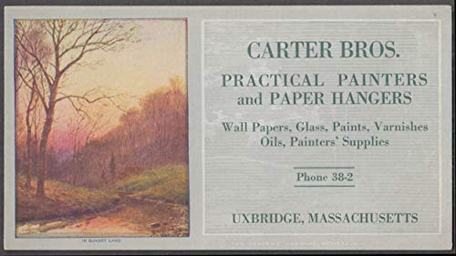 Carter Bros Painters & Paper Hangfers Uxbrdge MA blotter 1940s
