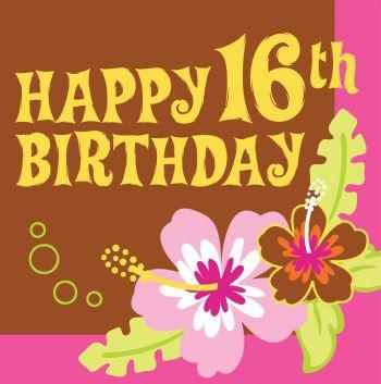 Happy 16th Birthday Aloha Lunch Napkins Hawaiian Luau Party Supplies