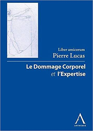 Livres gratuits en ligne Liber amicorum Pierre Lucas : Le dommage corporel et l'expertise epub, pdf