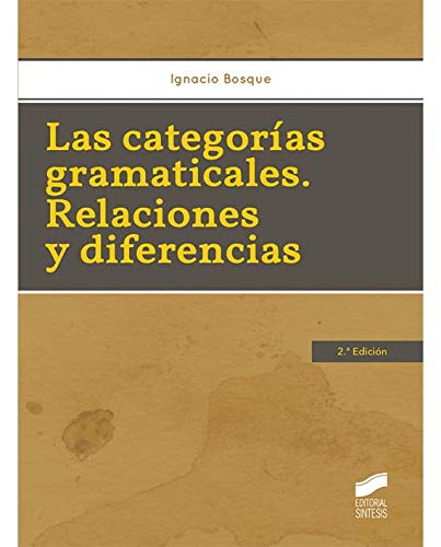 Las categorías gramaticales : relaciones y diferencias