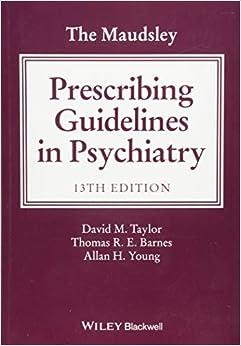The Maudsley Prescribing Guidelines In Psychiatry por David M. Taylor epub