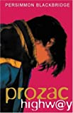img - for Prozac Highway by Persimmon Blackbridge (2000-03-01) book / textbook / text book
